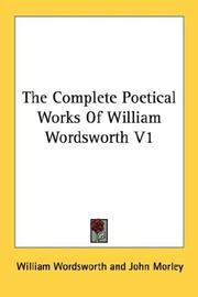 Cover of: The Complete Poetical Works Of William Wordsworth V1