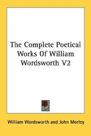 Cover of: The Complete Poetical Works Of William Wordsworth V2