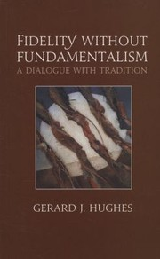Cover of: Fidelity Without Fundamentalism A Dialogue With Tradition