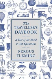 Cover of: The Travellers Daybook A Tour Of The World In 366 Quotations