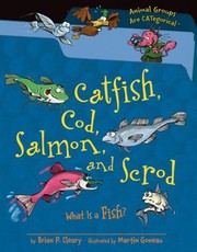 Cover of: Catfish Cod Salmon And Scrod What Is Aa Fish
