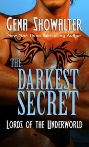 Cover of: The Darkest Secret Lords Of The Underworld
