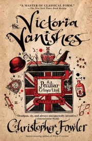 Cover of: The Victoria Vanishes A Peculiar Crimes Unit Mystery