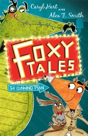 Cover of: Foxy Tales The Cunning Plan