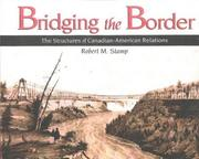 Cover of: Bridging the border | Robert M. Stamp