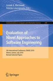 Cover of: Evaluation of Novel Approaches to Software Engineering