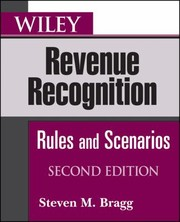 Cover of: Wiley Revenue Recognition Rules And Scenarios