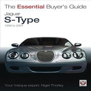 Cover of: Jaguar Stype 1999 To 2007 The Essential Buyers Guide