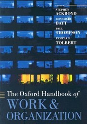 Cover of: The Oxford Handbook Of Work And Organization