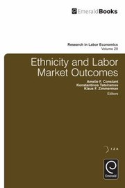 Cover of: Ethnicity And Labor Market Outcomes