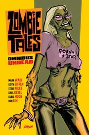 Cover of: Zombie Tales Omnibus