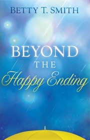 Cover of: Beyond the Happy Ending