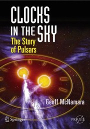 Cover of: Clocks In The Sky The Story Of Pulsars