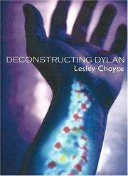 Cover of: Deconstructing Dylan | Lesley Choyce