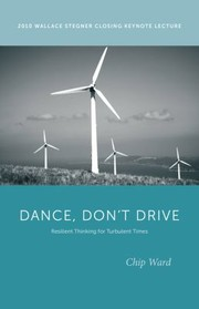 Cover of: Dance Dont Drive Resilient Thinking For Turbulent Times