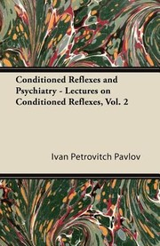 Cover of: Lectures On Conditioned Reflexes