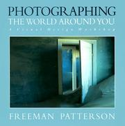 Cover of: Photographing the World Around You | Freeman Patterson