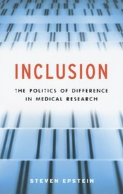 Cover of: Inclusion The Politics Of Difference In Medical Research