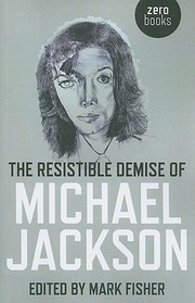 Cover of: The Resistible Demise Of Michael Jackson