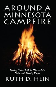 Cover of: Around A Minnesota Campfire Spooky Tales Told In Minnesotas State And County Parks