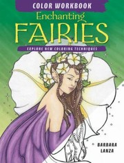 Cover of: Enchanting Fairies Color Workbook