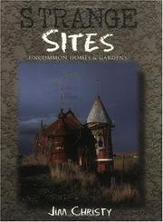 Cover of: Strange Sites: Uncommon Homes & Gardens of the Pacific Northwest