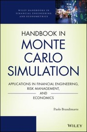 Cover of: Handbook In Monte Carlo Simulation Applications In Financial Engineering Risk Management And Economics