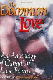 Cover of: The Dominion of Love | Tom Wayman