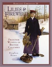 Cover of: Raincoast Chronicles 20: Lilies and Fireweed