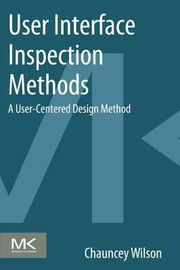 Cover of: User Interface Inspection Methods A Usercentered Design Method