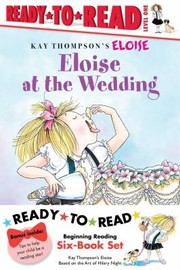 Cover of: Eloise Readytoread Value Pack Eloises Summer Vacation Eloise At The Wedding Eloise And The Very Secret Room Eloise Visits The Zoo