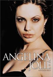 Cover of: Angelina Jolie | Kathleen Tracy