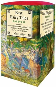 Cover of: Best Fairy Tales Aesop Hans Christian Andersen The Brothers Grimm Celtic Fairy Tales
