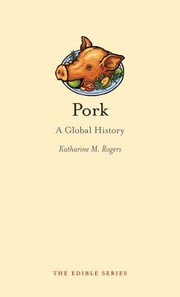 Cover of: Pork A Global History