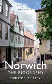 Cover of: Norwich The Biography