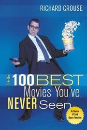 Cover of: The 100 Best Movies You've Never Seen
