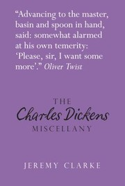 Cover of: The Charles Dickens Miscellany