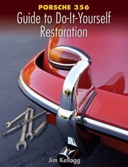 Cover of: Porsche 356 Guide To Doityourself Restoration