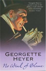Cover of: No Wind of Blame | Georgette Heyer