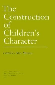 Cover of: The Construction of Childrens Character