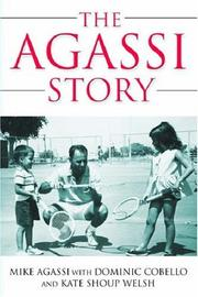 Cover of: The Agassi Story | Mike Agassi