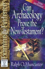 Cover of: Can Archaeology Prove The New Testament