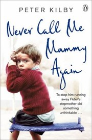 Cover of: Never Call Me Mummy Again