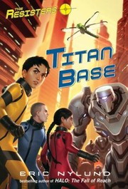 Cover of: The Resisters Titan Base