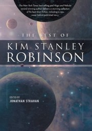 Cover of: The Best Of Kim Stanley Robinson
