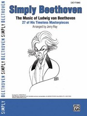 Cover of: Simply Beethoven The Music Of Ludwig Van Beethoven 27 Of His Timeless Masterpieces