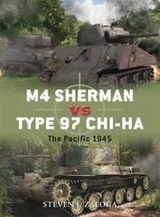 Cover of: M4 Sherman Vs Type 97 Chiha The Pacific 1945