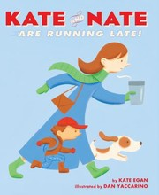 Cover of: Kate And Nate Are Running Late