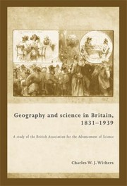 Cover of: Geography and Science in Britain 18311939