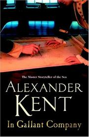 Cover of: In Gallant Company | Alexander Kent